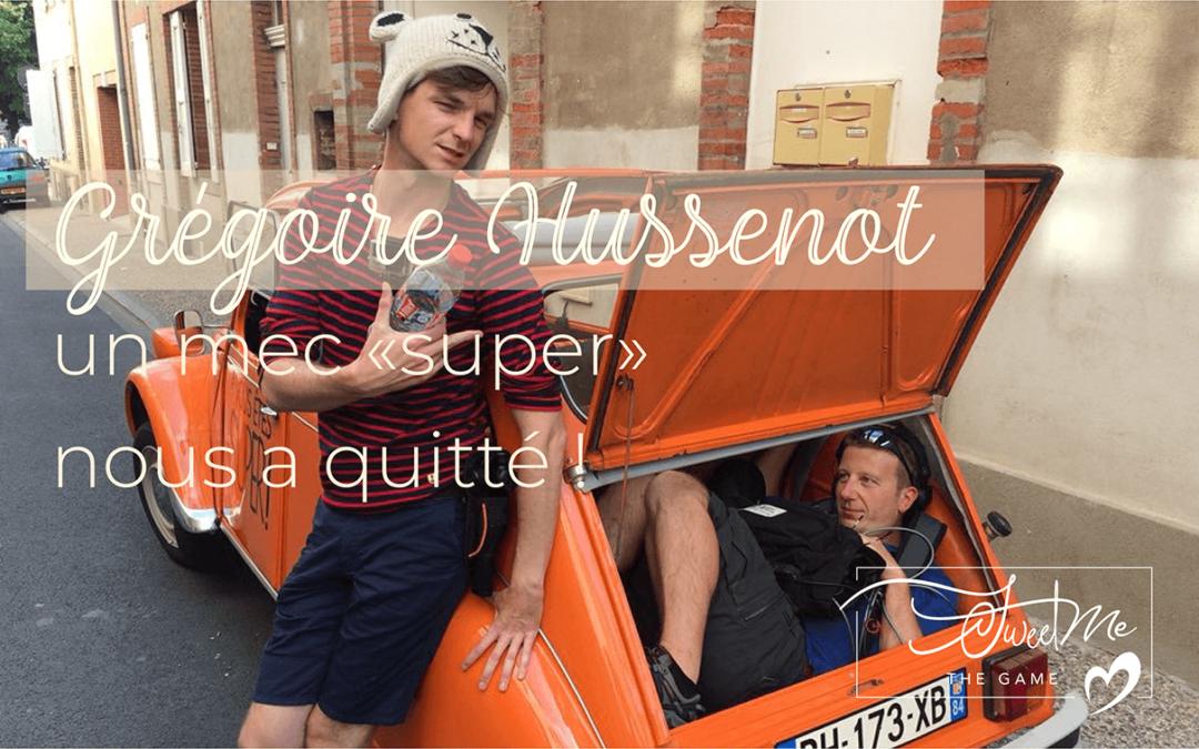 Grégoire Hussenot, vous connaissez ?