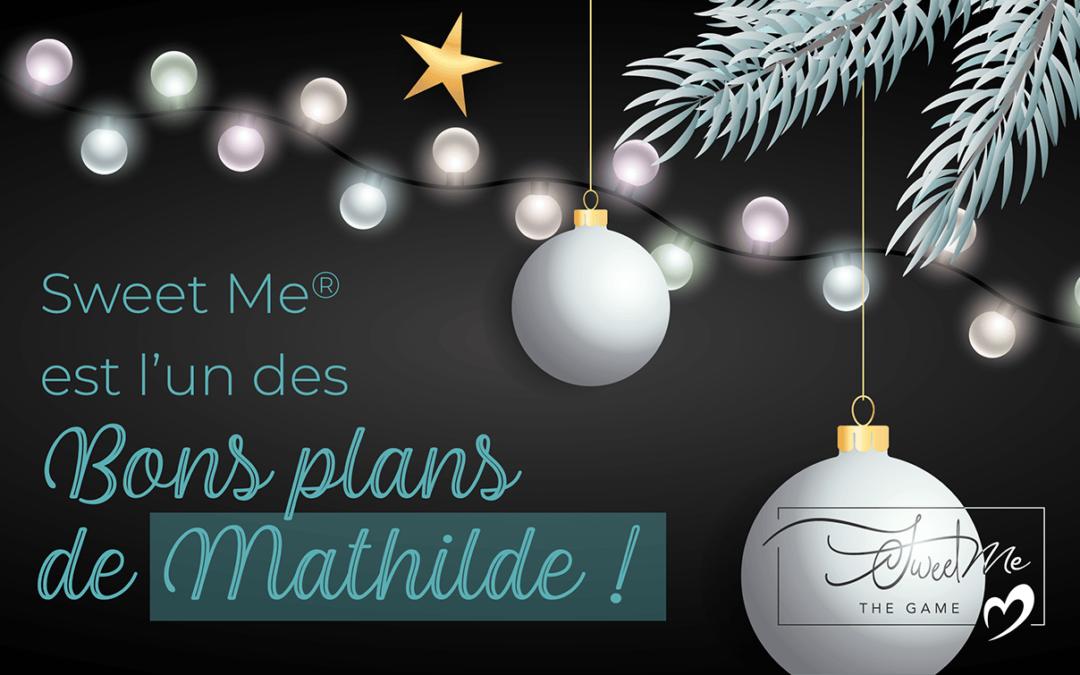 Sweet Me® est l'un des Bons plans de Mathilde !