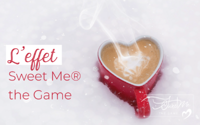 L'effet Sweet Me® the Game